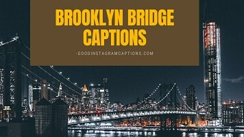 55+ Brooklyn Bridge Captions That Are Straight-Up Magical